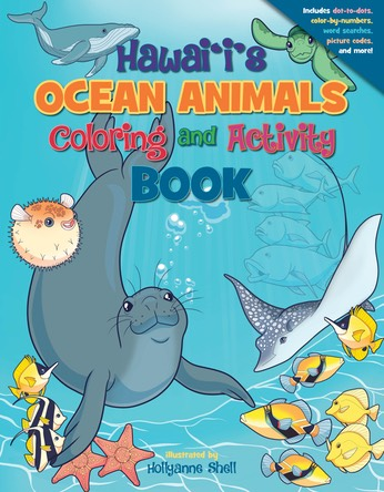 Hawai'i's Ocean Animals Coloring and Activity Book 2 2 2