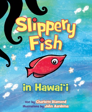 Slippery Fish